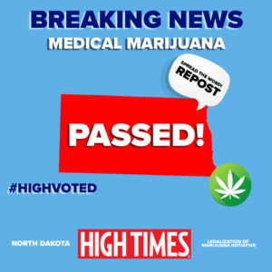 medical marijuana is coming to North Dakota!